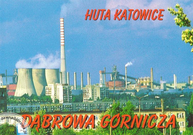 Huta Katowice Dawna Dąbrowa